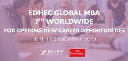 Which MBA 2019: EDHEC Global MBA #7 in the World for Opening New Career Opportunities in The Economist Latest Rankings based on student & alumni feedback