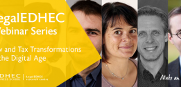 Launch of LegalEDHEC Webinar Series on Legal Transformations