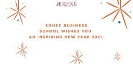 EDHEC Business School wishes you an inspiring New Year 2021 !