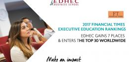 2017 Financial Times Executive Education rankings: EDHEC gains 7 places and enters the top 30 worldwide