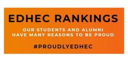 EDHEC BUSINESS SCHOOL SCORES HIGH BOTH IN FRANCE AND INTERNATIONALLY