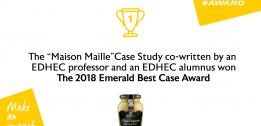 "The EDHEC case study ""Maison Maille"" won the 2018 Emerald Best Case Award"