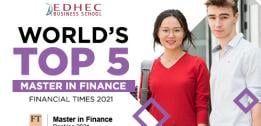EDHEC's Master in Finance rated 5th worldwide in the Financial Times 2021 ranking