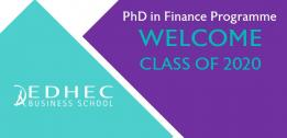 WELCOME TO THE EDHEC PHD IN FINANCE CLASS 2020
