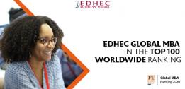FT RANKINGS 2020: EDHEC GLOBAL MBA RECOGNISED FOR VALUE, DIVERSITY AND INTERNATIONAL EXPERIENCE IN LATEST TOP 100 RANKINGS REPORT